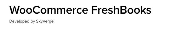 Best Free & Premium WooCommerce plugins - WooCommerce Freshbooks